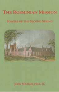 Book Review: The Rosminian Mission: Sowers of the Second Spring Archdiocese of Wellington