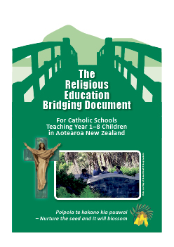 New Document for Religious Education Curriculum Archdiocese of Wellington