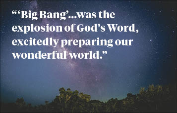 Word Power and the Big Bang Theory Archdiocese of Wellington